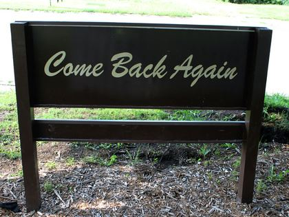Come Back Again Sign